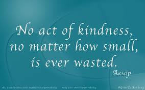 A simple act of kindness can change the course of a life.  Maybe yours.
